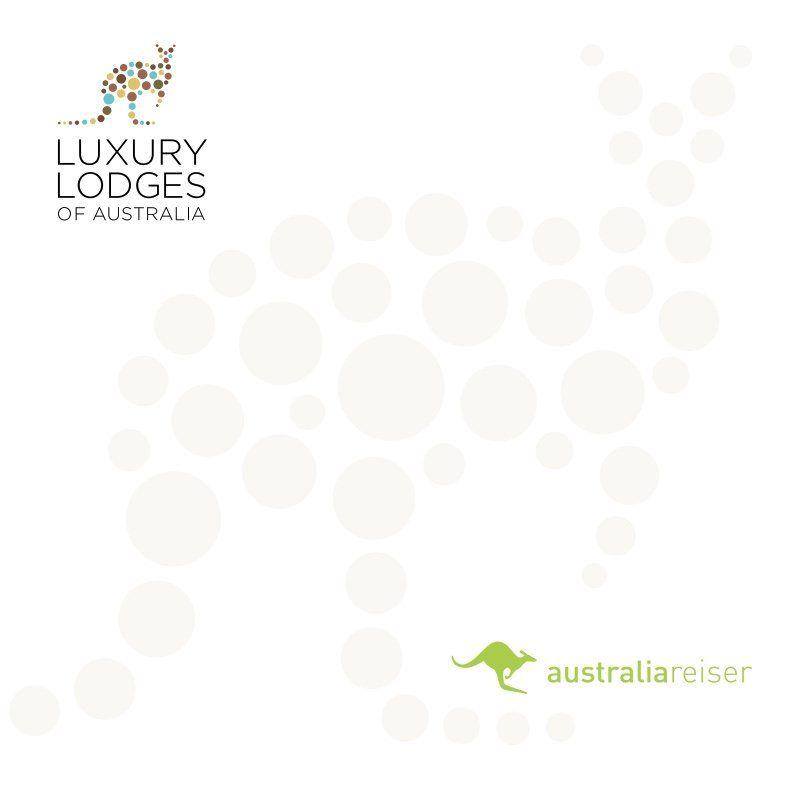 Luxury Lodges of Australia.